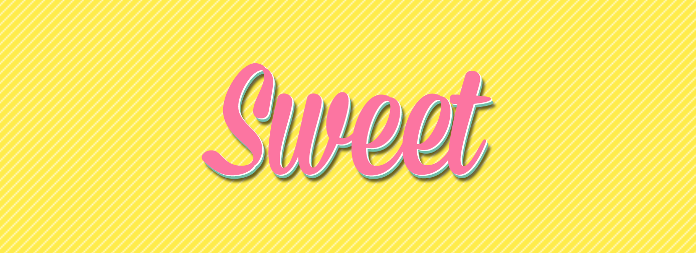 Inspired by words: Sweet